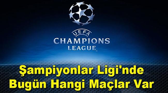13 Eylül Çarşamba Şampiyonlar Ligi maçları hangi kanalda?