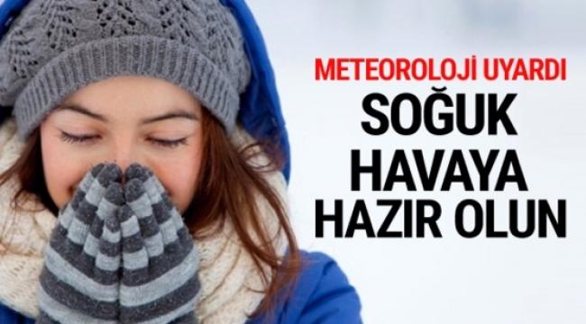 Meteoroloji uyardı, havalar soğuyacak!