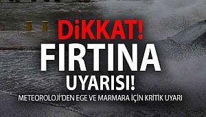 Meteoroloji'den Marmara ve Ege uyarısı!