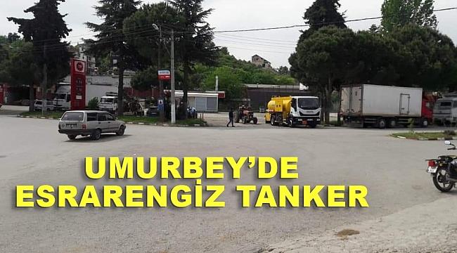 Umurbey'de esrarengiz tanker