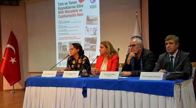Türk ve Yunan Kaynaklarına Göre Milli Mücadele ve Cumhuriyetin İlanı Konulu Panel Gerçekleştirildi