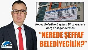 Birol Arslan'a borç afişi göndermesi: